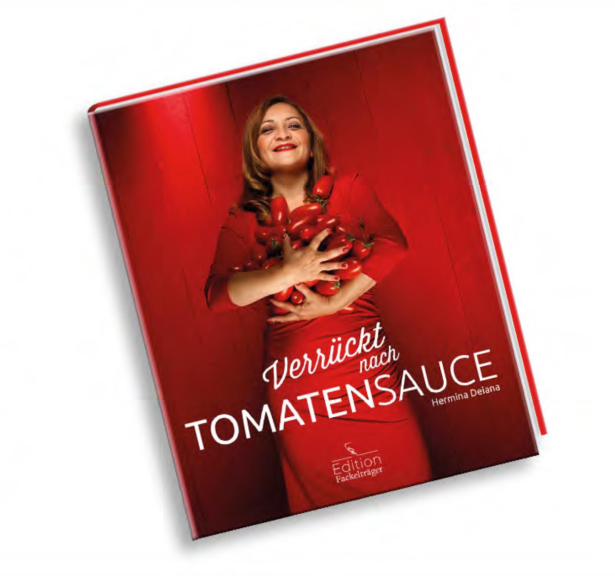 Herminas Kochbuch Verrueckt nach Tomatensauce